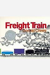 Freight Train Board Book (Caldecott Collection) Board book