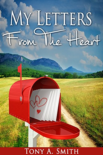 My Letters From the Heart by [Smith, Tony A.]