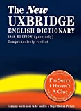 img - for The New Uxbridge English Dictionary book / textbook / text book
