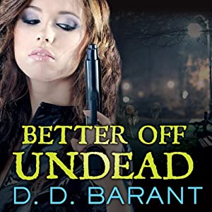 Better Off Undead Audiobook