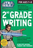 Star Wars Workbook: 2nd Grade Writing (Star Wars Workbooks)