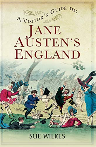 A Visitor's Guide to Jane Austen's England ()