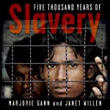 Front cover for the book Five Thousand Years of Slavery by Margorie Gann