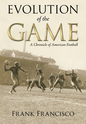 Evolution of the Game: A Chronicle of American Football