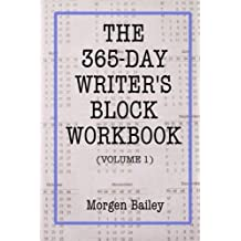 Amazon morgen bailey books biography blog audiobooks kindle the 365 day writers block workbook volume 1 1000 sentence starts with 50 writing tips the 365 day writers block workbooks fandeluxe Images