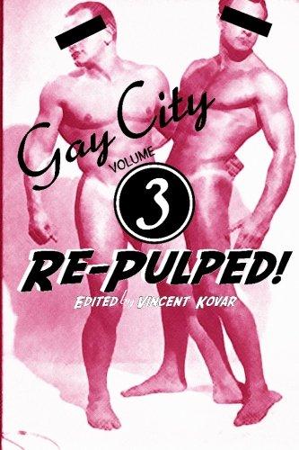 Gay Burgh: Volume 3: Re-Pulped!