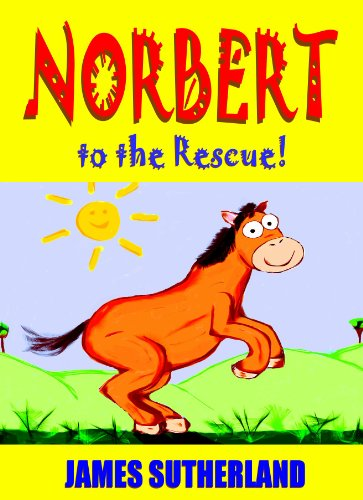 Norbert to the Rescue! (Norbert series Book 4)