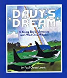 img - for Davy's Dream: A Young Boy's Adventure with Wild Orca Whales book / textbook / text book