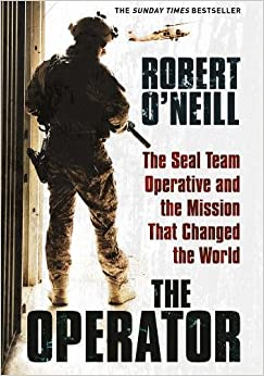 Book The Operator: The Seal Team Operative And The Mission That Changed The World