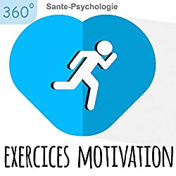 Exercices motivation