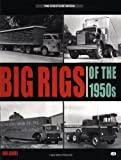Big Rigs of the 1950s, Ronald G. Adams, 0760309787
