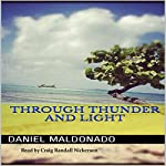 Through Thunder and Light | Daniel Maldonado