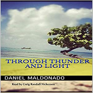 Through Thunder and Light Audiobook