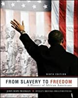 From Slavery to Freedom: A History of African Americans, 9th Edition Front Cover