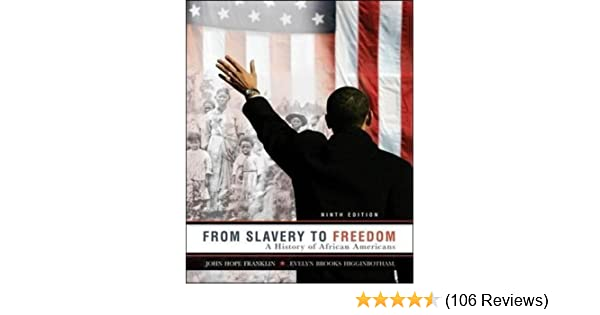 From slavery to freedom a history of african americans 9th edition from slavery to freedom a history of african americans 9th edition john hope franklin evelyn brooks higginbotham 9780072963786 amazon books fandeluxe Image collections