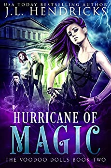 Hurricane of Magic: Urban Fantasy Series (The Voodoo Dolls Book 2) by [Hendricks, J.L.]