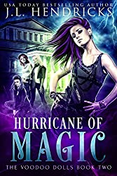 Hurricane of Magic: Urban Fantasy Series (The Voodoo Dolls Book 2)