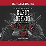 Dead Man's Road | Randy Denmon