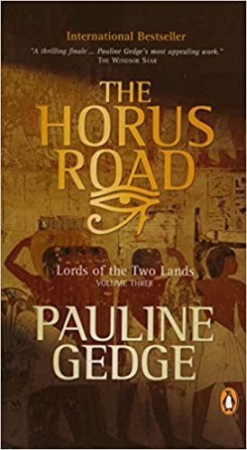 The Horus Road Lords Of The Two Lands Vol 3 Pauline Gedge