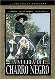 La Vuelta del Charro Negro by Excalibur
