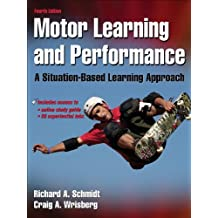 Motor Learning and Performance-4th Edition w/Web Study Guide