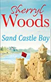 Sand Castle Bay by Sherryl Woods front cover