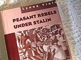 Peasant Rebels under Stalin 9780195101973