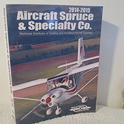 Aircraft Spruce & Specialty Co. Catalog 2014-2015