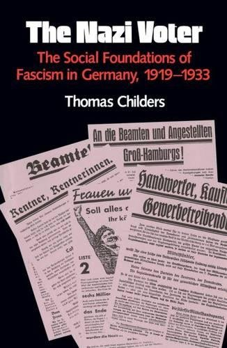 The Nazi Voter: The Social Foundations of Fascism in Germany, 1919-1933