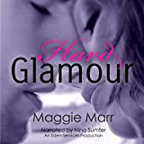 Hard Glamour: The Glamour Series, Book 1