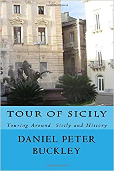 Tour Of Sicily: Touring Around Sicily and History
