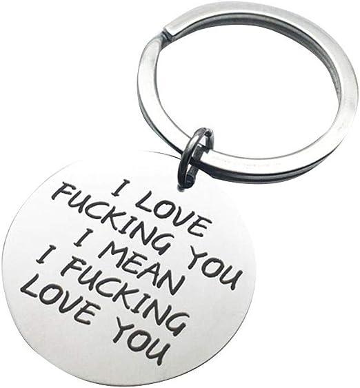 Miaomiaogo I Love Fucking You I Mean I Fucking Love You Key Chain Boyfriend Girlfriend Husband Wife Gift Keychain Couple Keyring
