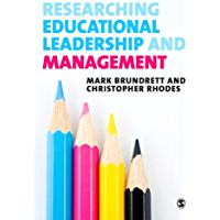 Researching Educational Leadership and Management: Methods and Approaches (English Edition)
