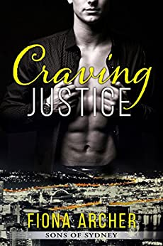 Craving Justice, Sons of Sydney 1 by [Archer, Fiona]