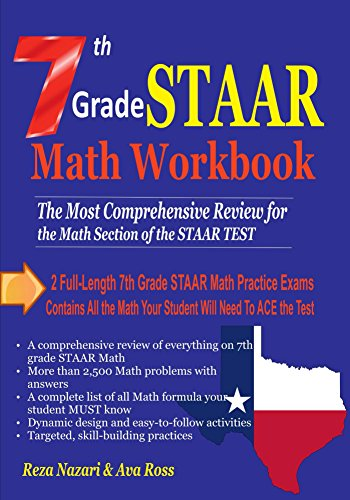 7th Grade STAAR Math Workbook 2018: The Most Comprehensive Review for the Math Section of the STAAR TEST