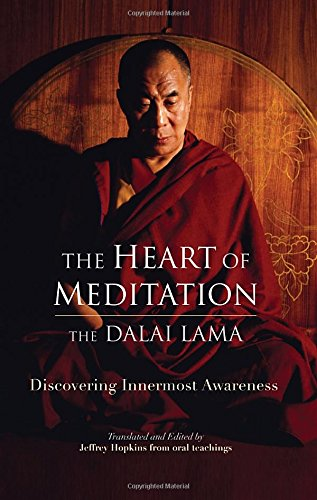 The Heart of Meditation