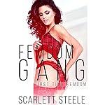 Femdom Gang: Femdom Lifestyle, Book 2 | Scarlett Steele