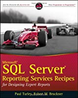 Microsoft SQL Server Reporting Services Recipes Front Cover