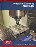 Bundle: Precision Machining Technology, 2nd + MindTap Mechanical Engineering Printed Access Card