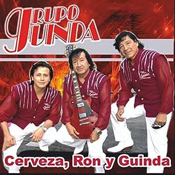 Cerveza, Ron y Guinda de Grupo Guinda en Amazon Music - Amazon.es