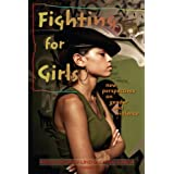Fighting for Girls: New Perspectives on Gender and Violence (Suny Series in Women, Crime, and Criminology)