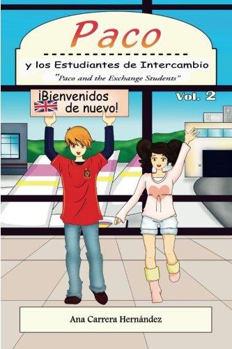 Paco y los Estudiantes de Intercambio, vol. 2 Paco and the Exchange Students (Volume 2)  [Carrera Hernandez, Ms. Ana] (Tapa Blanda)