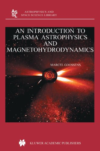 - An Introduction to Plasma Astrophysics and Magnetohydrodynamics (Astrophysics and Space Science Library)