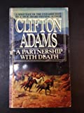 A Partnership with Death, Clifton Adams, 0441652034