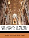 The Marrow of Modern Divinity, Thomas Boston and Edward Fisher, 1143365917