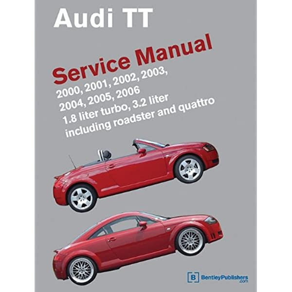 Audi TT Service Manual: 2000, 2001, 2002, 2003, 2004, 2005, 2006 (Audi  Service Manuals): Bentley Publishers: 9780837616254: Amazon.com: Books | Audi Tt 3 2 Engine Diagram |  | Amazon.com