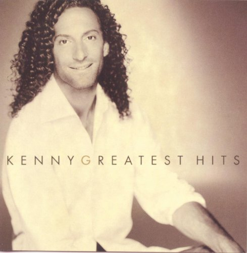 Greatest Hits (The Very Best Of Kenny G)