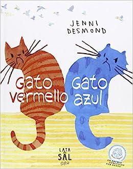 Gato Vermello, Gato Azul: JENNI DESMOND: 9788494113666: Amazon.com: Books