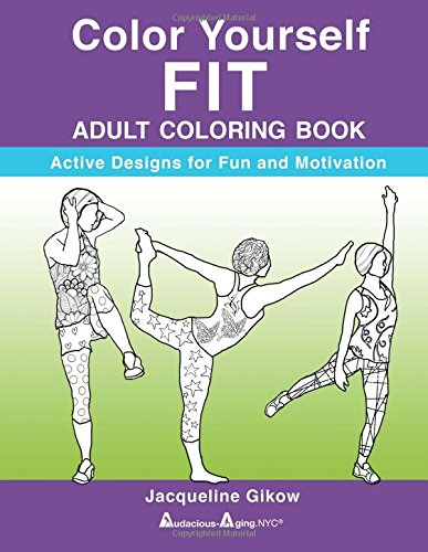 Color Yourself FIT: 28 Active Designs for Fun and Motivation PDF