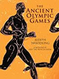 The Ancient Olympic Games: Second Edition, Revised and Updated